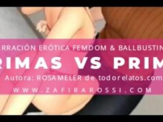 PRIMAS VS PRIMO | NARRACIÓN EROTICA | BDSM - BALLBUSTING - SPH | PORN AUDIO